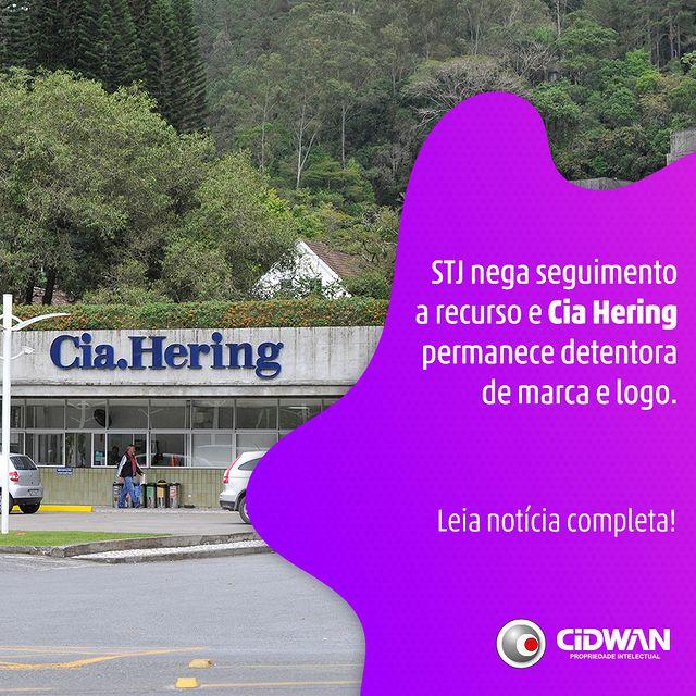 STJ nega seguimento a recurso e Cia Hering permanece detentora de marca e logo
